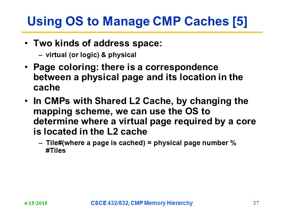 Using OS to Manage CMP Caches [5]